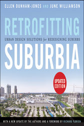 Retrofitting Suburbia by Ellen Dunham-Jones