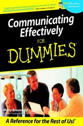 Communicating Effectively For Dummies by Marty Brounstein
