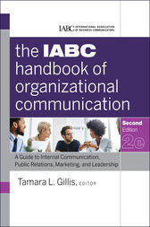 The IABC Handbook of Organizational Communication by Tamara Gillis