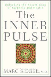 The Inner Pulse by Marc Siegel