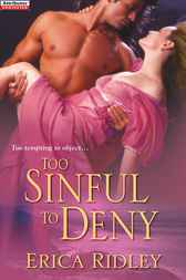 Too Sinful To Deny by Erica Ridley