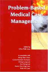 Problem-Based Medical Case Management by Chu-Pak Lau