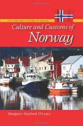 Culture and Customs of Norway by Margaret O'Leary