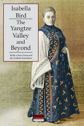 The Yangtze Valley and Beyond by Isabella L. Bird