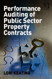 Performance Auditing of Public Sector Property Contracts by Lori Keating