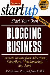 Start Your Own Blogging Business by Entrepreneur Press