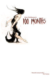 100 Months by Johnny Hicklenton