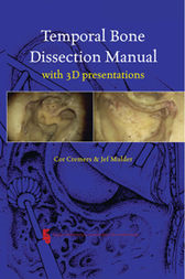 Temporal Bone Dissection Manual by C. Cremers