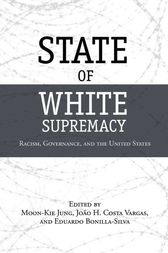 State of White Supremacy by Moon-Kie Jung
