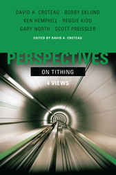 Perspectives on Tithing by David A. Croteau