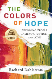 The Colors of Hope by Richard Dahlstrom