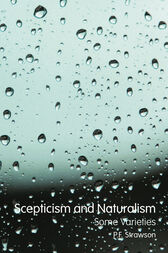 Scepticism and Naturalism: Some Varieties by P.F. Strawson