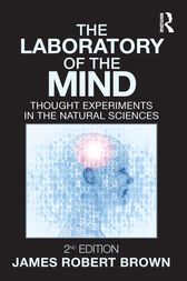 The Laboratory of the Mind by James Robert Brown