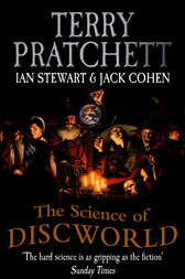 The Science Of Discworld Revised Edition by Terry Pratchett