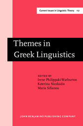 Themes in Greek Linguistics by Irene Philippaki-Warburton