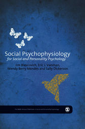 Social Psychophysiology for Social and Personality Psychology by James J. Blascovich