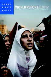 World Report 2012 by Human Rights Watch