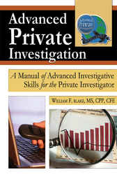 Advanced Private Investigation by William F. Blake
