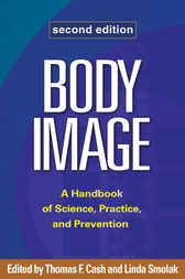 Body Image, Second Edition by Thomas F. Cash