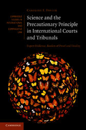 Science and the Precautionary Principle in International Courts and Tribunals by Caroline E. Foster