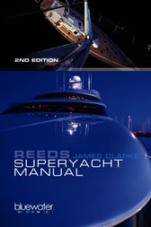 Reeds Superyacht Manual by James Clarke