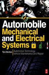 Automobile Mechanical and Electrical Systems by Tom Denton