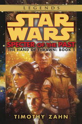 Specter of the Past: Star Wars (The Hand of Thrawn)