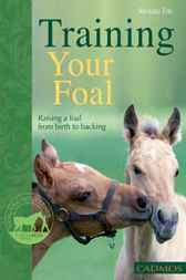 Training Your Foal by Renate Ettl