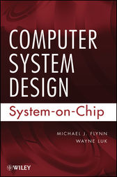 Computer System Design by Michael J. Flynn