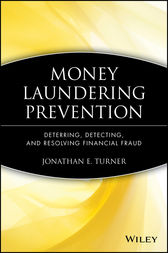 Money Laundering Prevention by Jonathan E. Turner