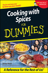 Cooking with Spices For Dummies by Jenna Holst