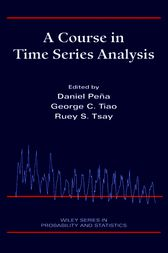 A Course in Time Series Analysis by George C. Tiao
