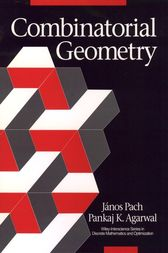 Combinatorial Geometry by János Pach