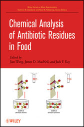 Chemical Analysis of Antibiotic Residues in Food by Jian Wang