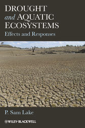 Drought and Aquatic Ecosystems by P. Sam Lake