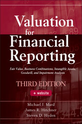 Valuation for Financial Reporting by Michael J. Mard