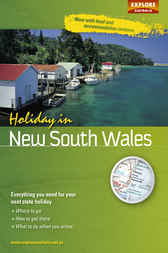 Holiday in New South Wales by Explore Australia