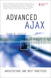 Advanced Ajax by Shawn M Lauriat