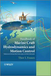 Handbook of Marine Craft Hydrodynamics and Motion Control by Thor I. Fossen