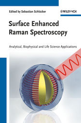 Surface Enhanced Raman Spectroscopy