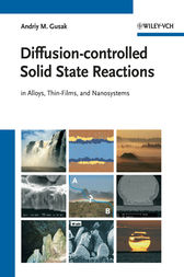 Diffusion-controlled Solid State Reactions by Andriy M. Gusak