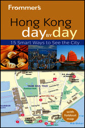 Frommer's Hong Kong Day by Day by Graham Bond