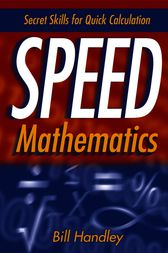 Speed Mathematics by Bill Handley