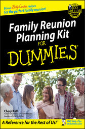 Family Reunion Planning Kit for Dummies by Cheryl Fall