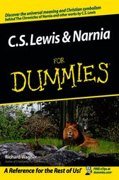 C.S. Lewis & Narnia For Dummies by Richard Wagner