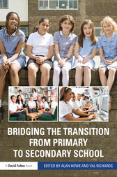 Bridging the Transition from Primary to Secondary School by Alan Howe
