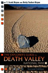 The Explorer's Guide to Death Valley, Second Edition