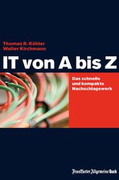 IT von A bis Z by Thomas R Köhler