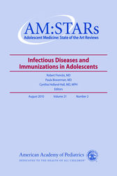 AM:STARs Infectious Diseases and Immunizations by Paula K. AAP Section on Adolescent Health