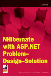 NHibernate with ASP.NET Problem Design Solution by Scott Millett
